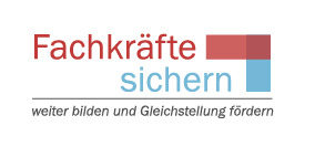 """Die Initiative """"Fachkräfte sichern: weiter bilden und Gleichstellung fördern"""""""